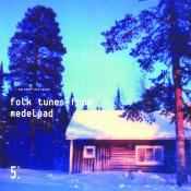 Folk Tunes From Medelpad Songs