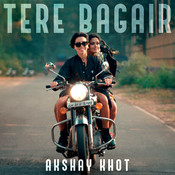 Tere Bagair Song