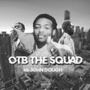 Otb the Squad Song