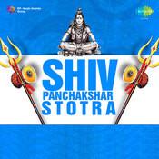 Shiv Panchakshar Stotra Songs