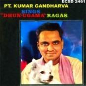 Pandit Kumar Gandharva - Dhun Ugama Ragas Songs