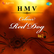 H M V 2 Colour Red Dog Songs