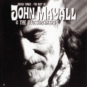 Silver Tones - The Best Of John Mayall Songs