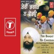 Teri Bhagat Na Chhodun Vol.5 Songs