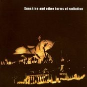 Sunshine And Other Forms Of Radiation Songs
