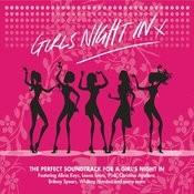Girls Night In Songs