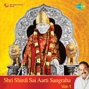 Shri Shirdi Sai Aartiyan Vol 1 Songs