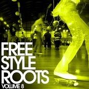 Essential Media Group Presents: Freestyle Roots, Vol.8 Songs