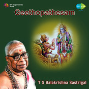 Geethopathesam Tamil Devotional T S B Sastrigal Songs