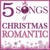 Five Songs Of Christmas - Romantic Songs