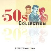 The 50's Collection (Digitally Remastered) Songs