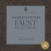 Gounod: Faust Ballet Music Songs