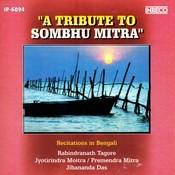 A Tribute To Sambhu Mitra Songs