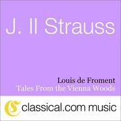 Johann Ll Strauss, Tales From The Vienna Woods, Op. 325 Songs