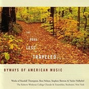 The Road Less Traveled - Byways Of American Music Songs
