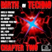 Birth Of Techno - Chapter Two Songs