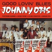 The Johnny Otis Show - Good Lovin' Blues Songs