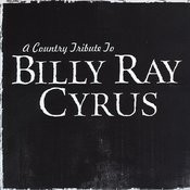 DJ's Choice A Country Tribute To Billy Ray Cyrus Songs