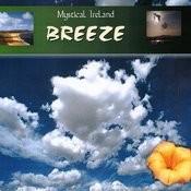 Mystical Ireland - Breeze Songs