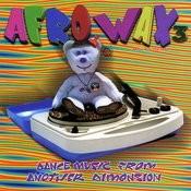 Afrowax, Vol.3:  Dance Music From Another Dimension Songs