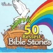 50 Bestest Bible Stories Songs