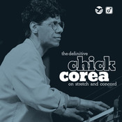 The Definitive Chick Corea On Stretch And Concord Songs
