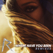 Where Have You Been Songs