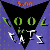 Cool For Cats Songs