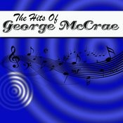 The Hits Of George Mccrae Songs