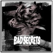 Bad Secrets Songs