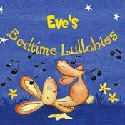 Eva's Bedtime Lullabies Songs
