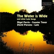 The Water Is Wide And Other Lute Songs Songs