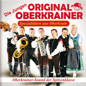 Spezialitäten aus Oberkrain Songs