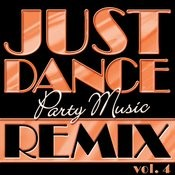 Just Dance Party Music Remix Vol. 4 Songs