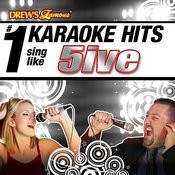 Drew's Famous # 1 Karaoke Hits: Sing Like 5ive Songs