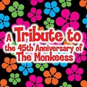 A Tribute To The 45th Anniversary Of The Monkees Songs