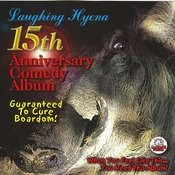 Laughing Hyena 15th Anniversary Comedy Album Songs