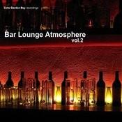 Bar Lounge Atmosphere Vol.2 Songs
