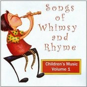 Songs Of Whimsey And Rhyme Vol. 1 Songs