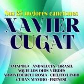 Xavier Cugat Sus 25 Mejores Canciones Songs