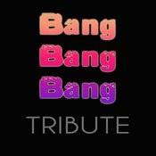 Bang Bang Bang Songs