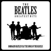 Bornagen Beatles - The Beatles Greatest Hits Songs