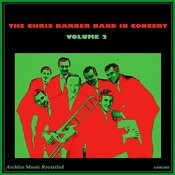Chris Barber Band In Concert Vol. 2 Songs