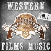 Western Films Music. Vol. 1 Songs