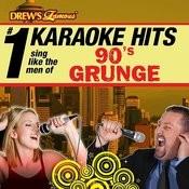Drew's Famous # 1 Karaoke Hits: Sing Like The Men Of 90's Grunge Songs