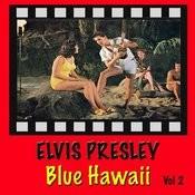 Blue Hawaii Vol. 2 Songs