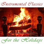 Instrumental Classics For The Holidays Songs
