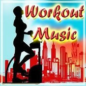 Workout Music Songs