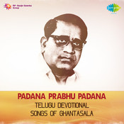 Paadana Prabhu Paadana Ghantasala Vol 2 Songs