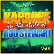 Karaoke - Rod Stewart Vol. 5 Songs
